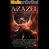 AZAZEL: Steal Fire From The Gods (The Nine Demonic Gatekeepers Saga Book 3) (English Edition)