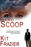 Hard Scoop: A Cauley MacKinnon Mystery (Cauley MacKinnon Mysteries Book 1)