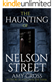 The Haunting of Nelson Street