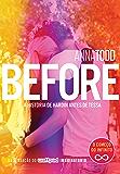 Before: A história de Hardin antes de Tessa (After)