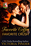 Favorite Coffee, Favorite Crush (Marshall Family Saga)