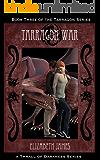 Tarragon War (Tarragon Series Book 3)