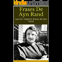 Frases De Ayn Rand: Las 55+ mejores frases de Ayn Rand