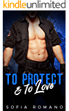 To Love & to Protect (A Man in Charge Book 2)
