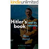 """Hitler's book  and its secrets """"Mein Kampf"""" """"My fight"""" """" my struggle"""": this book is about the secrets that Never been written before about """"Mein Kampf"""" (Chapter One 1) (English Edition)"""