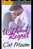 Without Regret (Broken Roads Book 1)
