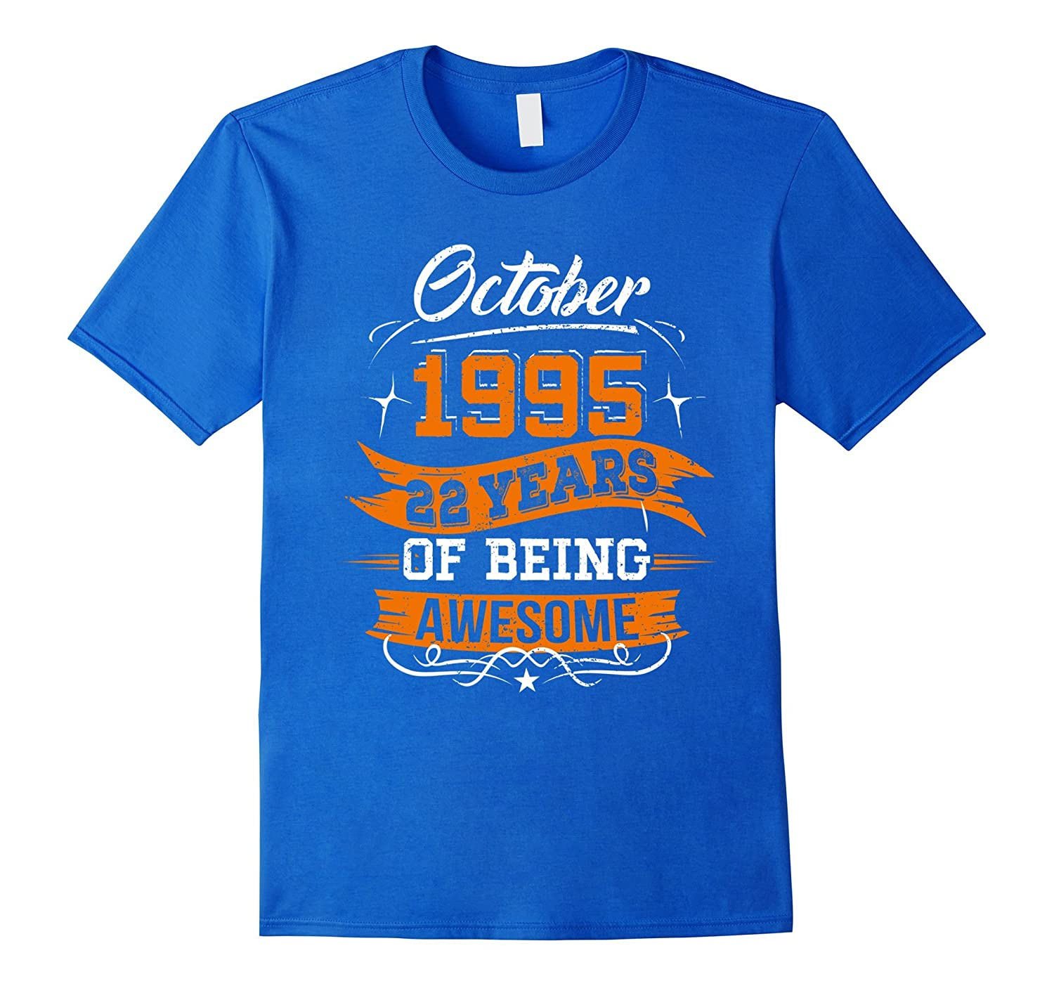 October 1995 22nd Birthday 22 Years Old Gift T-Shirt-FL