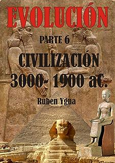 CIVILIZACIÓN (EVOLUCIÓN nº 6) (Spanish Edition)
