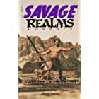 Savage Realms Monthly: June 2021: A collection of dark fantasy sword and sorcery short adventure stories (Savage Realms Month