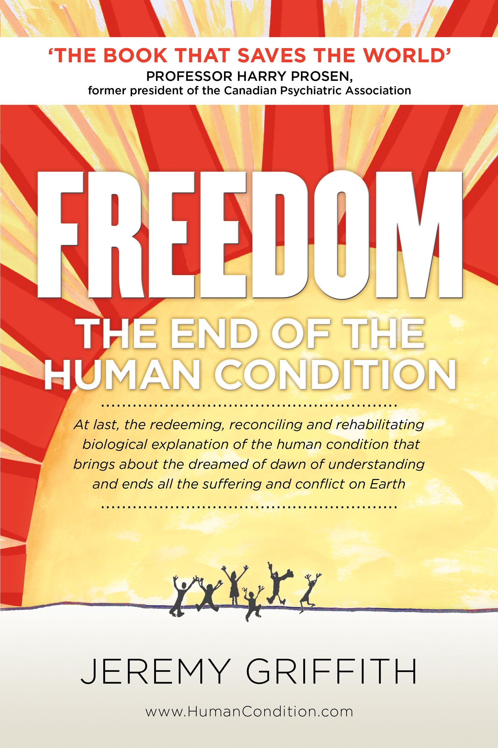 FREEDOM  The End Of The Human Condition  English Edition