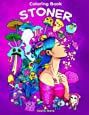 Stoner Coloring Book: Psychedelic Coloring Book for Adults with Stress Relieving Trippy Designs