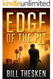 Edge of the Pit (Badger Thompson, Book 1)