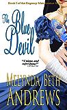 The Blue Devil (The Regency Matchmaker Series Book 1)
