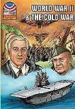 World War II & the Cold War: 1940-1960- Graphic U.S. History (Saddleback Graphic: U.s. History)