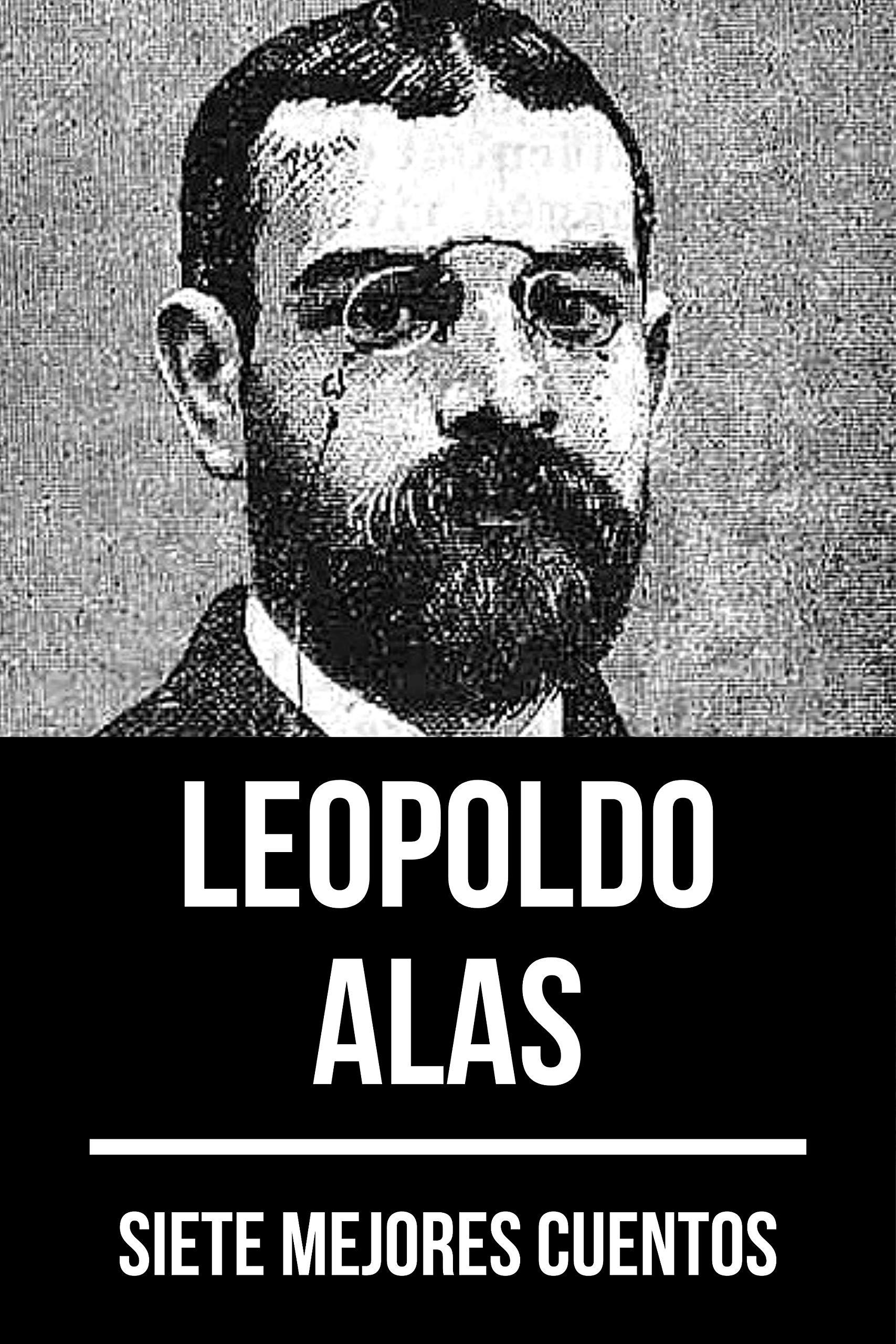 7 mejores cuentos de Leopoldo Alas