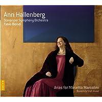 Arias for Marietta Marcolini, Rossini's first muse (Ann Hallenberg) Includes World Premiere Recordings