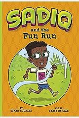 Sadiq and the Fun Run Kindle Edition
