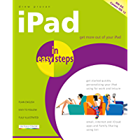 iPad in easy steps, 8th edition: Covers all models of iPad with iOS 12
