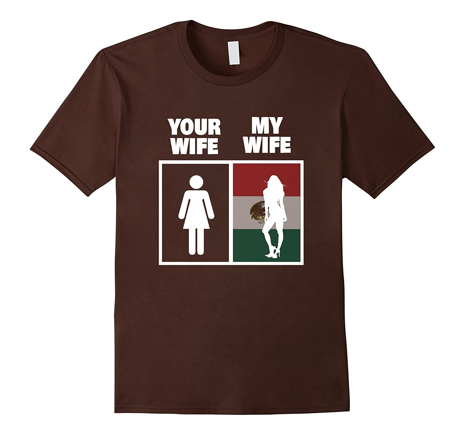 Men's My Mexican Wife is Hotter Than Yours Funny Latina Girls Tee-RT
