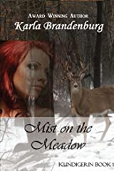 Mist on the Meadow (Kundigerin Book 1) Kindle Edition