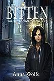 Bitten (The One Rises Book 1)