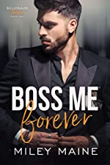 Boss Me Forever (Billionaire Bosses Book 2) Kindle Edition