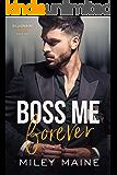 Boss Me Forever (Billionaire Bosses Book 2)