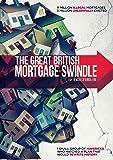 Great British Mortgage Swindle