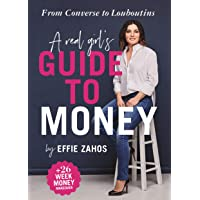 A Real Girl's Guide to Money: From Converse to Louboutins