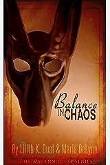 Balance in Chaos (The Mythophilia Series Book 1) Kindle Edition
