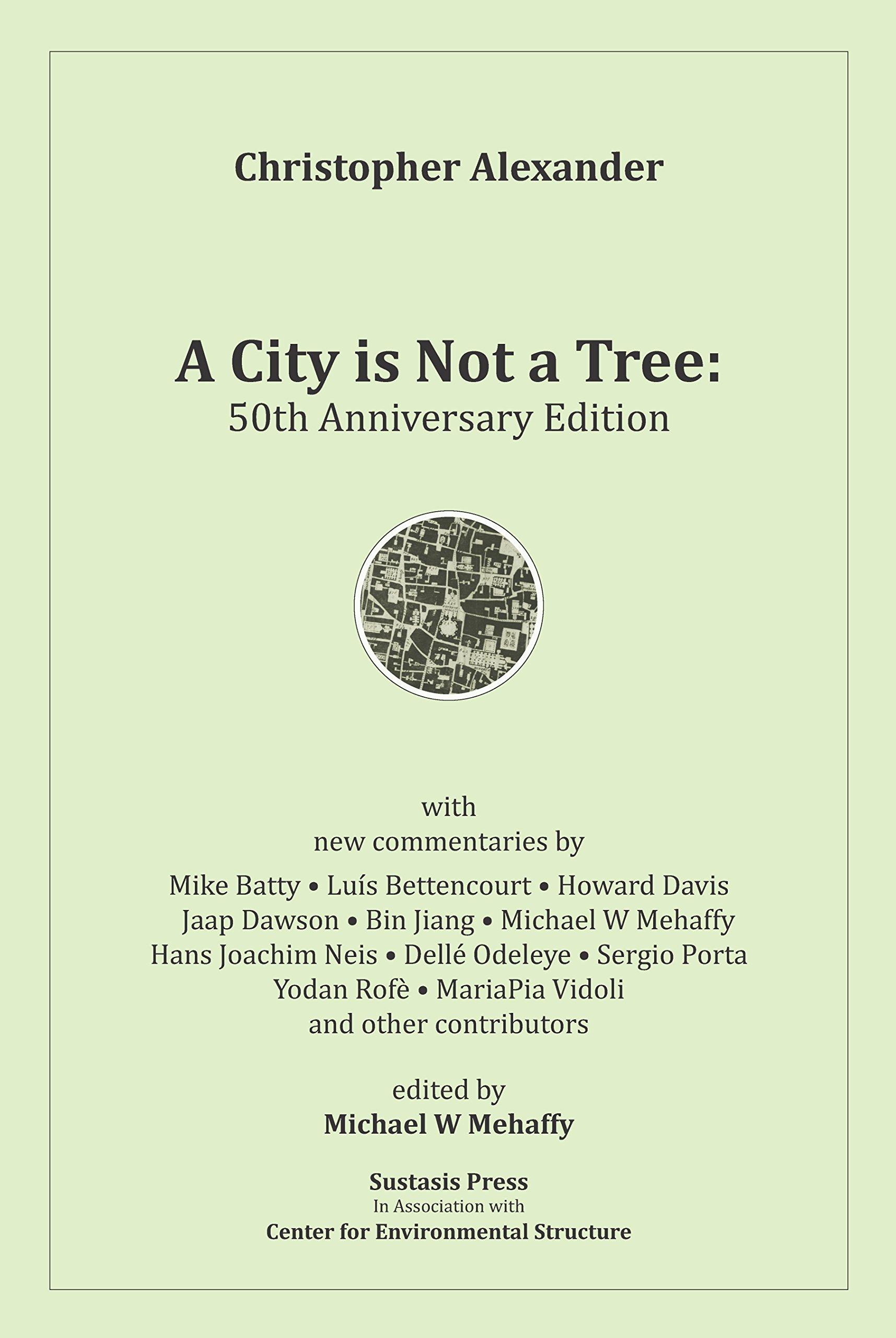 A City is Not a Tree: 50th Anniversary Edition pdf epub