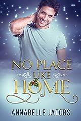 No Place Like Home Kindle Edition