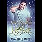 No Place Like Home (English Edition)