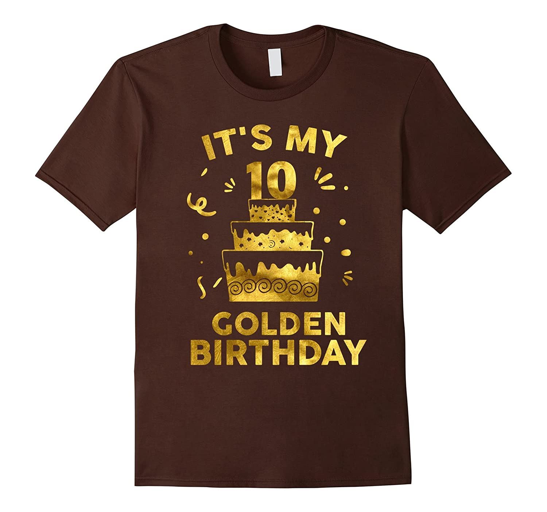 10th Birthday Shirt It's My 10th Golden Birthday Vintage-Rose