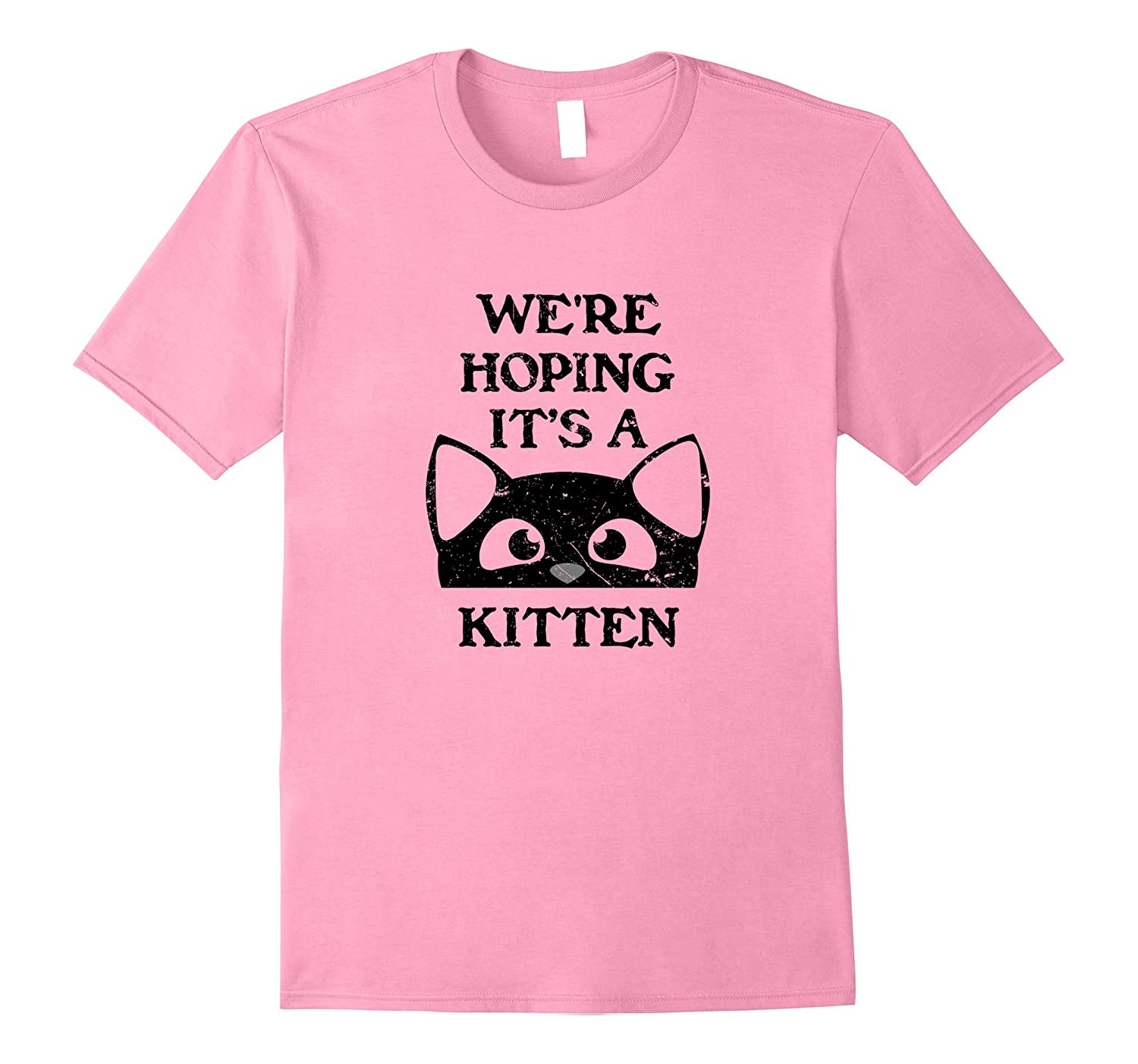 Pregnancy Tees: Announcement We're Hoping It's A Kitten Tee-FL