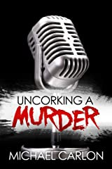 Uncorking a Murder (Farrah Graham Book 1) Kindle Edition