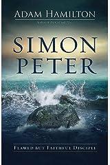 Simon Peter: Flawed but Faithful Disciple Hardcover