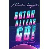 Satan, Aliens, Go!: A funny sci-fi novel (A Quantum Heart Trilogy Book 1)