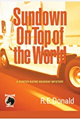Sundown on Top of the World (A Hunter Rayne Highway Mystery Book 4) Kindle Edition