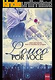 Louco por você: Série New York (Serie New York Livro 7) (Portuguese Edition)