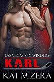 Las Vegas Sidewinders: Karl (Book 3)