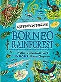 Borneo Rainforest (Expedition Diaries)