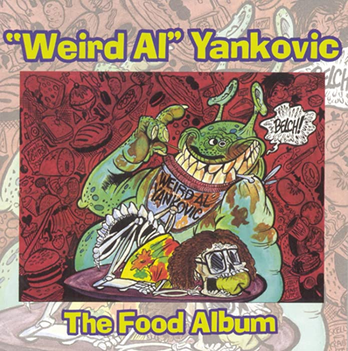 Top 8 Weird Al The Food Album