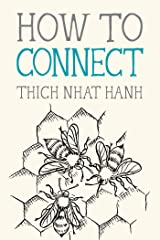 How to Connect (Mindfulness Essentials Book 8) Kindle Edition