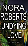 Nora Roberts undying love