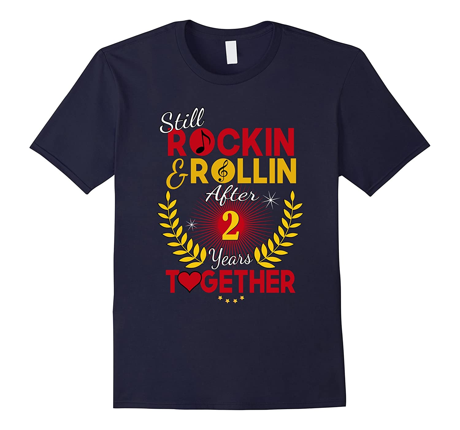2nd Anniversary Gift Shirt 2 Years and Still Rock and Rollin-CD
