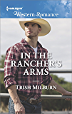 In the Rancher's Arms (Blue Falls, Texas)