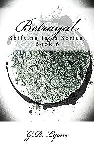 Betrayal (Shifting Isles Book 6)