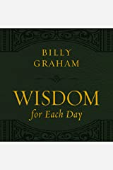 Wisdom for Each Day, with new takeaways Kindle Edition