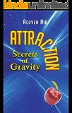 Attraction: Secrets of Gravity